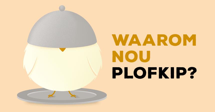 plofkip Wakker Dier biologische kip