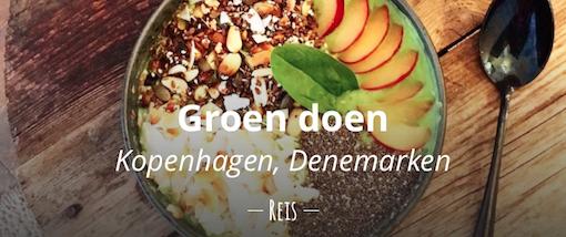 Groen Doen in Kopenhagen tips restaurants biologisch duurzaam eten