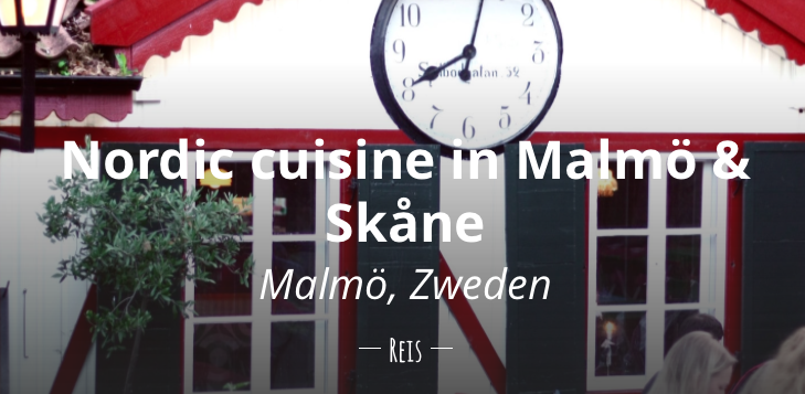 Nordic cuisine in Malmö, Skåne tips reistips restaurants biologisch duurzaam reizen
