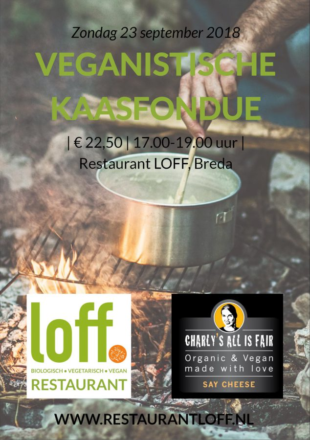 Vegan kaasfondue Restaurant LOFF Breda Charlie's All is Fair
