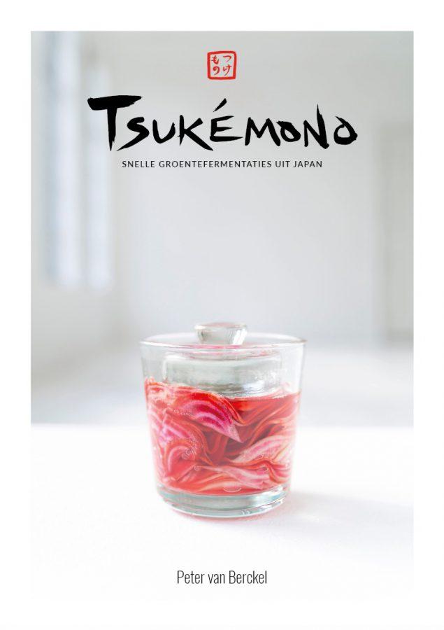 Tsukémono boek Peter van Berckel fermenteren groenten recepten
